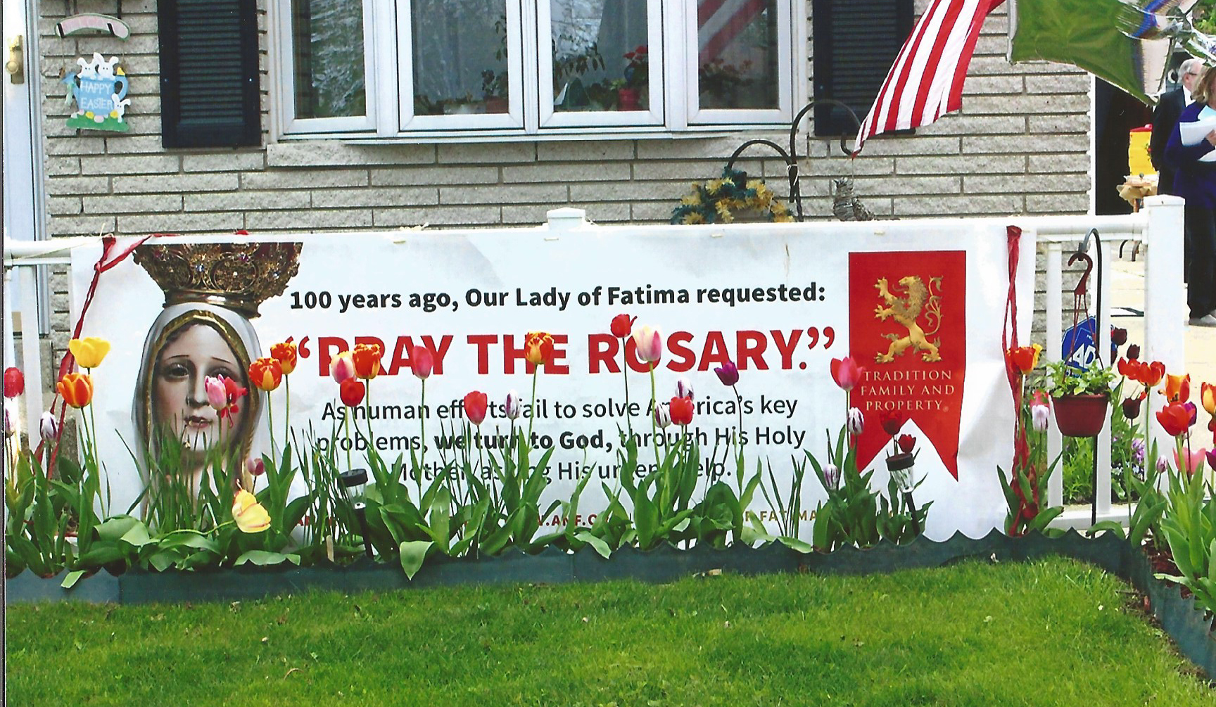 Sign at the house - Rosary for Peace